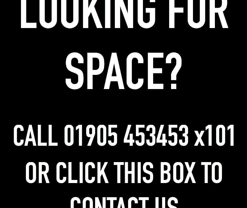 LOOKING FOR SPACE?