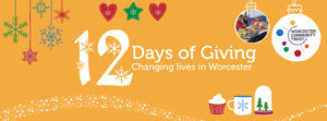 12 days of giving worcester community trust Christmas fundraising campaign